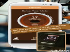 Perfect Espresso Coffee Timer  Android App - playslack.com ,  Perfect Espresso Coffee Timer is designed to upgrade your espresso machine. If you use semi auto espresso machine Perfect Espresso Coffee Timer will be good choice to make good coffee.Just put phone on your espresso machine.Perfect Espresso Coffee Timer will start counting by detecting vibration of espresso machine. And it will alert to you when timer is expired.- Normally, espresso should be extracted in 27 seconds with 9 bar and…