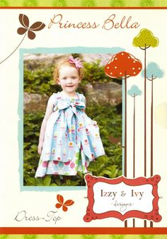 Fabric... Princess Bella Dress Top Sewing Apparel Pattern by Izzy