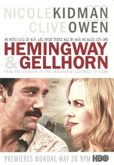 Cannes Review: Sprawling 'Hemingway & Gellhorn' Worthy Of The Rough & Tumble Life Of Two Great Writers/full review- http://blogs.indiewire.com/theplaylist/cannes-review-sprawling-hemingway-gellhorn-worthy-of-the-rough-tumble-life-of-two-great-writers-20120526