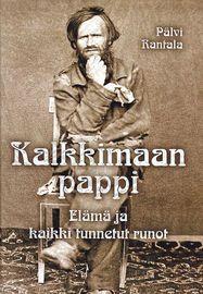 Kalkkimaan pappi – Elämä ja kaikki tunnetut runot | Meän Verkkokauppa