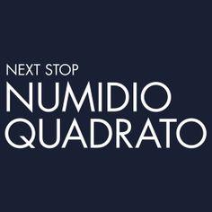 Next Stop Numidio Quadrato white Text