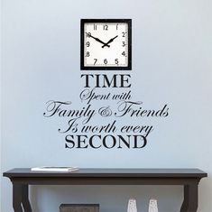 Time Spent With Family and Friends Is Worth Every Second Wall Quote - Large Clock Decal Wallpaper - Family Clock - Quotes - Primedecals Bathroom Wall Decals, Modern Wall Decals, Clocks Quotes, Wall Quotes, Bedroom Art, Kids Bedroom, Family Clock, Love Your Family, Kids Stickers
