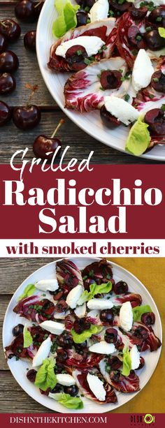 Smoked Cherry Grilled Radicchio Salad is a striking salad full of bright colours and flavours. Sweet cherries are smoked then served alongside creamy goat cheese all on top of a bed of bitter-sweet grilled radicchio. Served al fresco with a splash of simple vinaigrette. Cheese Tarts, Goat Cheese, Peach Fruit, Salad Dishes, Sweet Cherries, Red Cabbage, Bright Colours, Vegetarian Cheese, Bitter