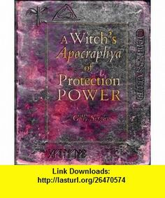 A Witchs Box of Magickal Protection (9781841812083) Gilly Sergiev , ISBN-10: 1841812080  , ISBN-13: 978-1841812083 ,  , tutorials , pdf , ebook , torrent , downloads , rapidshare , filesonic , hotfile , megaupload , fileserve