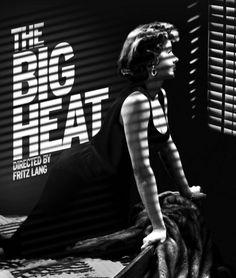 """Gloria Grahame as the quasi-femme fatale in the excellent """"The Big Heat"""" 1953 which might be my favorite film noir."""