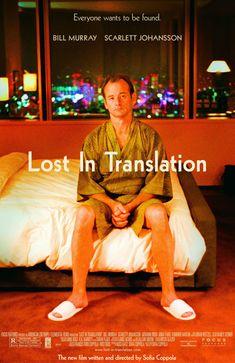 — Lost in Translation. Sofia Coppola