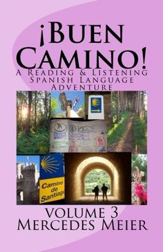 ¡Buen Camino!: A Reading & Listening Spanish Language Adv... https://www.amazon.com/dp/1535114487/ref=cm_sw_r_pi_dp_xRdIxbHC5SQ29