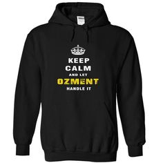 Keep Calm and Let OZMENT Handle It - #gift for teens #funny gift. ACT QUICKLY => https://www.sunfrog.com/Names/Keep-Calm-and-Let-OZMENT-Handle-It-vdwwf-Black-Hoodie.html?68278