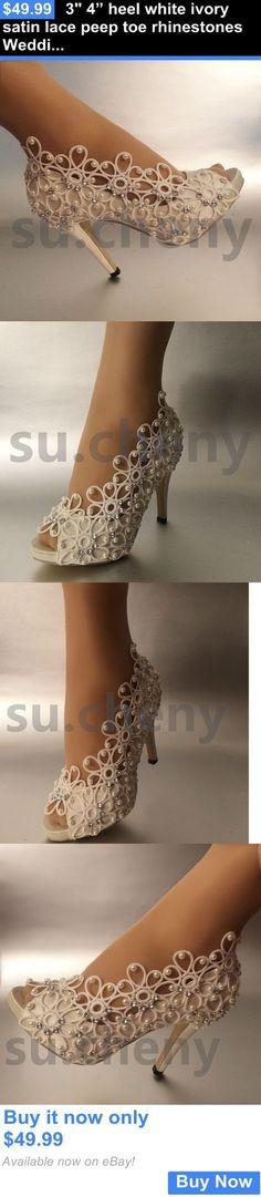 "Wedding Shoes And Bridal Shoes: 3 4"" Heel White Ivory Satin Lace Peep Toe Rhinestones Wedding Shoes Size 5-9.5 BUY IT NOW ONLY: $49.99"