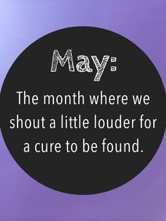 May is Cystic Fibrosis Awareness Month! :)