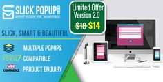 Slick Popup Pro by OmAkSols Wordpress Responsive Popup Plugin Slick Popup Pro is a Contact Form 7 popup plugin for WordPress which converts any CF7 form into a slick, beautiful and perfectly responsive popup. Features Slick and Beautiful ¨C The overall appea