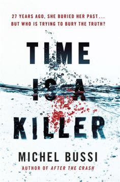 Time Is A Killer 4* Review – Michel Bussi