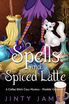 "Read ""Spells and Spiced Latte – A Coffee Witch Cozy Mystery Maddie Goodwell, by Jinty James available from Rakuten Kobo. Can a witch who can only cast one spell solve a murder? Maddie Goodwell, Trixie, her Persian cat (who might also be her . Mystery Novels, Mystery Thriller, Love Book, Book 1, Cozy Mysteries, Murder Mysteries, Free Kindle Books, Book Nerd, Books"