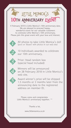 Hello, this is Little Monica. ^^   4 February 2018 is Little Monica's 10th anniversary date.  We are pleased to proceed happy, wonderful event for our valuable customers to celebrate Little Monica's 10th anniversary.  Please join this great event with your love and interest.    Please come and congratulate Little Monica's anniversary together. ^^     Thanks a lot.  www.littlemonica.co.kr