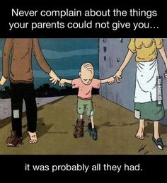 Do not complaint... be happy