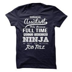 Surgical Assistant Ninja Tshirt T Shirt, Hoodie, Sweatshirt