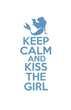 Go on and kiss the girl