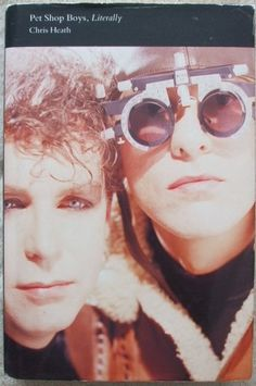 PET SHOP BOYS, LITERALLY Chris Heath. Shadows the group around Hong Kong, Japan and Britain on their 1989 tour, showing two pop stars in unusually intimate detail as they work, relax, gossip, argue and every now and then try to make sense of what they do.
