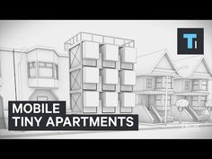Tech Insider: Mobile tiny apartments