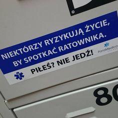 """""""#paramedic #ratownictwo #stop #pijanym #za #kierownica #pilesniejedz #drunk #drivers #naklejka #wlepka #kampania"""" Instagram Posts"""