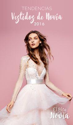 Tendencias en Vestidos de Novia 2016   El Blog de una Novia   #novias #boda #vestidodenovia