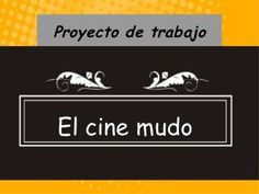 El cine mudo Cinema, Ap Spanish, Middle Schoolers, Stop Motion, Sabela, Musicals, Hollywood, Actors, Teaching