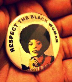 Respect The Black Woman:                          Angela Davis