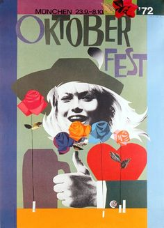Come to the Wiesn! This 1972 poster is an advertisement for Oktoberfest by...