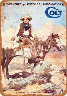 """Colt """"Tex and Patches"""" Metal Sign: The Colt 'Tex and Patches' Tin Sign, Model is a tin sign. The sign has a Cowboy """"Tex"""" sitting on top of his horse """"Patches"""". The signs dimensions are X Frederic Remington, Native American Art, American Artists, Films Western, Westerns, Cowboy Pictures, Vintage Tin Signs, Vintage Posters, Into The West"""
