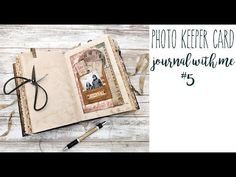 Photo Keeper Card - Journal with Me #5 - YouTube