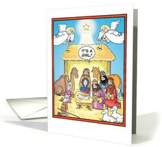 Its A Girl Nativity Scene Humor Christmas card (1090286) and other funny cards for the holidays.