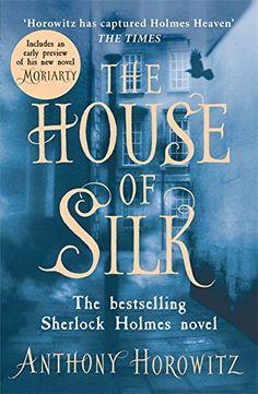 The House of Silk Anthony Horowitz