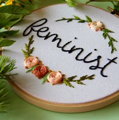 etsyfindoftheday 2 | 3.7.17 feminist hoop art by femmebroidery i'm majorly crushing on this embroidery hoop art — the feminist script, the lovely floral design, all of it.