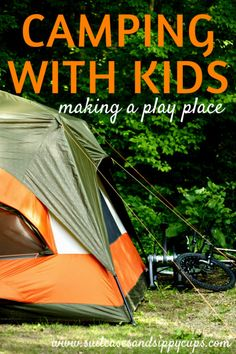 Making Camping with Kids Easier: Create a Dedicated Play Space - Suitcases and Sippy Cups