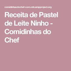 Receita de Pastel de Leite Ninho - Comidinhas do Chef