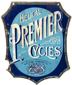 Premier Cycles Vintage Sign