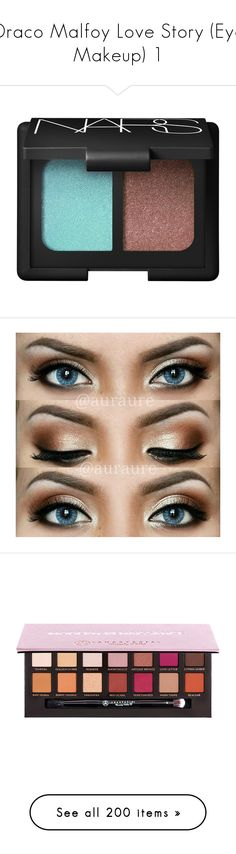 """Draco Malfoy Love Story (Eye Makeup) 1"" by ffirnbach ❤ liked on Polyvore featuring beauty products, makeup, eye makeup, eyeshadow, beauty, chiang mai, nars cosmetics, eyes, maquiagem and accessories"