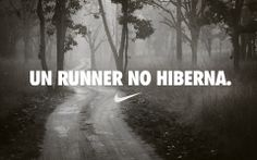 Un runner no hiberna