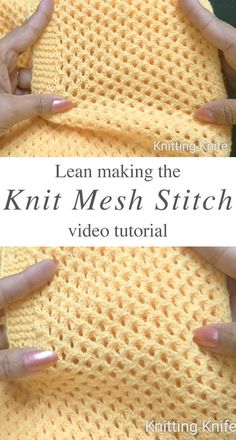 Mesh Stitch Knitted My Latest Videos My favorite crochet and knit supplies are: Lion Brand Yarn, Clover Crochet Hook, Clover Needle Set, Clover Lock Ring Markers, Stainless Steel Sewing Scissors… Baby Knitting Patterns, Knitting Stiches, Easy Knitting, Crochet Patterns, Knit Stitches, Knit Blanket Patterns, Knitting Needles, Knitting And Crocheting, Baby Blanket Knitting Pattern Free