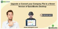 We will be discuss about how can we upgrade or convert your company file to a newer version of QuickBooks Desktop. Finally we will tell you about the each and every steps for upgrading or converting your QuickBooks company file. For more detail please visit the website: https://www.wizxpert.com/upgrade-or-convert-your-company-file-to-a-newer-version-of-quickbooks-desktop/ https://www.wizxpert.com/quickbooks-support-help-phone-number/