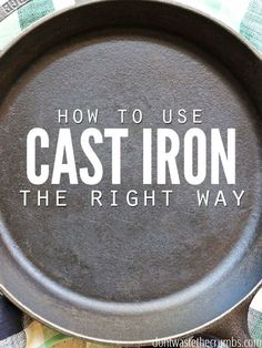 Step by step tutorial for seasoning, cooking and cleaning a cast iron skillet. Learning how to use a cast iron skillet the right way so that it becomes your favorite, go-to pan in the whole kitchen. Not only is cooking with cast iron healthier, but it saves money too!