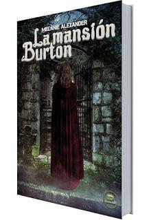 Mundus Somnorum: Novedad: La Mansión Burton de Melanie Alexander