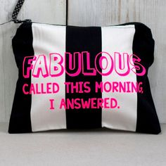 Funny Quotes Make Up Bag - Makeup Pouch - Gifts for Her - Gifts for Best Friends - Gifts for Mum - Makeup bag - Makeup pouch - Gifts for Mom by SquiffyPrint on Etsy