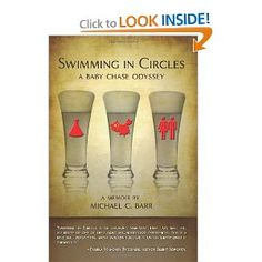 """Swimming in Circles: A Baby Chase Odyssey"" by Michael C. Barr {a memoir about Male Factor Infertility}"