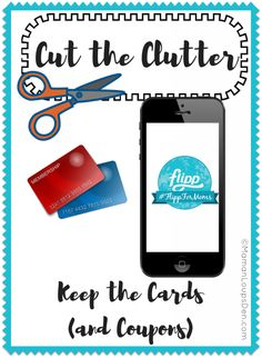 Cut the Clutter & Keep the Cards (and Coupons) with the Flipp App!