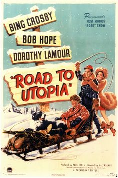 """The Road to Utopia"""