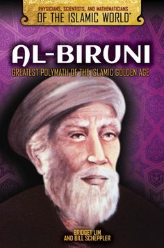 """Read """"Al-Biruni Greatest Polymath of the Islamic Golden Age"""" by Bridget Lim available from Rakuten Kobo. Al-Biruni was an Islamic scholar who served on the courts of more than six caliphs. Like many of the great thinkers of t. History Of Islam, History Of India, Islam And Science, English Books Pdf, Pillars Of Islam, Islamic World, Islamic Dua, Islamic Quotes, Guided Reading Levels"""