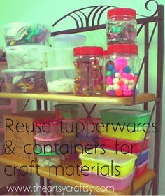 reuse tupperwares and containers for craft materials #theartsycraftsy