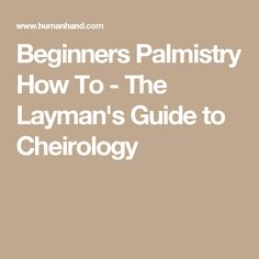 Learn palm reading basics with the Laymans Guide to Cheirology Tarrot Cards, Tarot Cards For Beginners, Types Of Reading, Reading For Beginners, Magic Herbs, Palm Reading, Tarot Learning, Tarot Readers, Palmistry