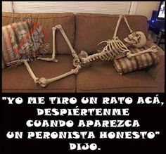 Esperando a un Peronista honesto